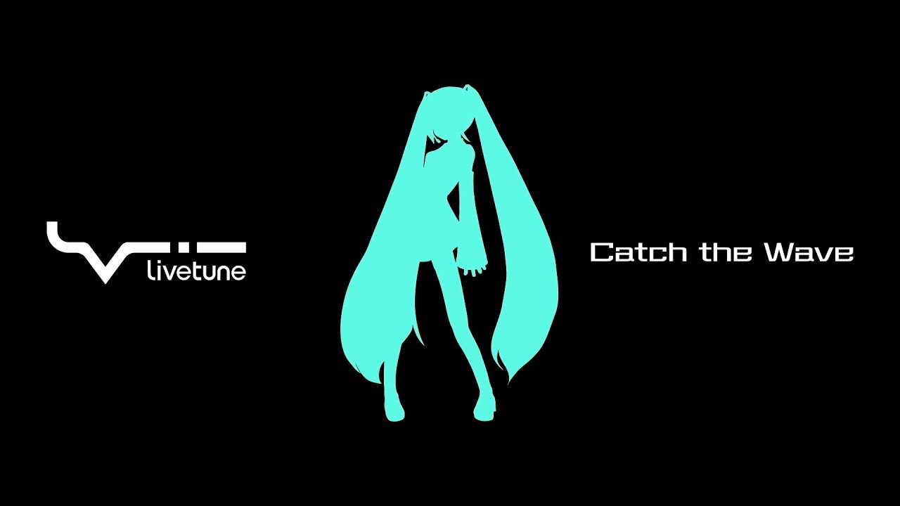 Catch the Wave 初音ミク